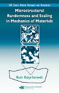 Microstructural Randomness in Mechanics of Materials
