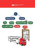 Practical Guide to Data Structures And Algorithms Using Java