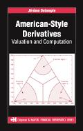 American-style Derivatives Valuation And Computation
