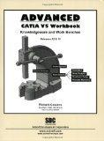 Advanced CATIA V5 Workbook (Releases 12 & 13)