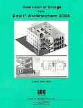 Commercial Design Using Revit Architecture 2008