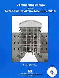 Commercial Design Using Revit Architecture 2010