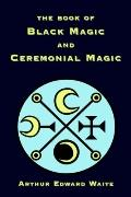 Book of Black Magic and Ceremonial Magic