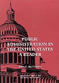 Public Administration in the United States A Reader