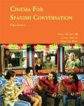 Cinema for Spanish Conversation, Third Edition (Spanish Edition)