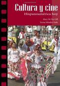 Cultura y Cine: Hispanoamerica Hoy