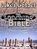 Luke's Gospel Learning Bible: Contemporary English Version (CEV)