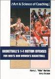Basketballs 1-4 Motion Offenses for Mens and Women's Basketball (The Art & Science of Coachi...