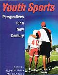Youth Sports Perspectives for a New Century