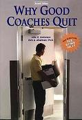 Why Good Coaches Quit How to Deal With the Other Stuff