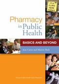 Pharmacy and Public Health: Basics and Beyond