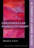 Cardiovascular Pharmacotherapy: A Point-of-Care Guide