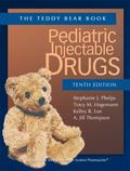 Pediatric Injectable Drugs (The Teddy Bear Book) Tenth Edition