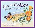 G Is for Golden A California Alphabet