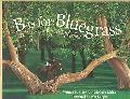 B Is for Bluegrass A Kentucky Alphabet