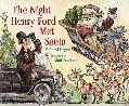 Night Henry Ford Met Santa