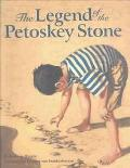 Legend of the Petoskey Stone