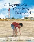 Legend of the Cape May Diamond