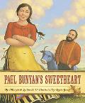 Paul Bunyan's Sweetheart