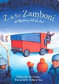 Z Is for Zamboni A Hockey Alphabet