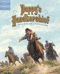 Pappy's Handkerchief: A Tale of the Oklahoma Land Run