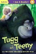 Tugg and Teeny: Book One (I Am a Reader)