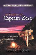 In Search of Captain Zero A Surfer's Road Trip Beyond the End of the Road