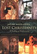 Lost Christianity A Journey of Rediscovery