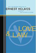Love and Law The Unpublished Teachings