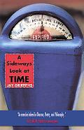Sideways Look at Time