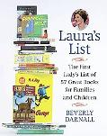 Laura's List The First Lady's List of 57 Great Books For Families and Children