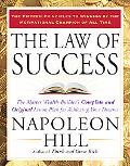 The Law of Success: The Master Wealth-Builder's Complete and Original Lesson Plan Forachievi...