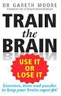 Train the Brain: Use It or Lose It