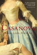 Casanova : Actor, Lover, Priest, Spy