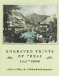 Engraved Prints Of Texas, 1554-1900