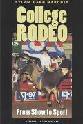 College Rodeo From Show to Sport