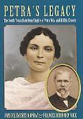 Petra's Legacy The South Texas Ranching Empire of Petra Vela and Mifflin Kenedy