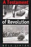 A Testament of Revolution