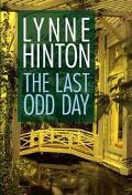 Last Odd Day A Novel