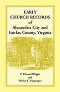 Early Church Record of Alexandria City and Fairfax County, Virginia