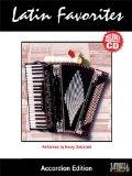 Latin Favorites for Accordion with Performance CD (English and Spanish Edition)