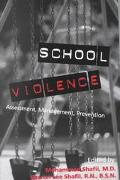 School Violence Assessment, Management, Prevention