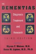 Dementias Diagnosis, Treatment, and Research