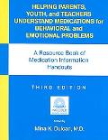 Helping Parents, Youth, and Teachers Understand Medications for Behavioral and Emotional Pro...