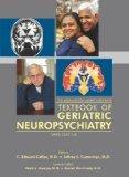 The American Psychiatric Publishing Textbook of Geriatric Neuropsychiatry (Coffey, Americna ...