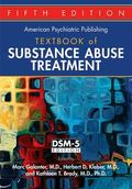 American Psychiatric Textbook : Of Substance Abuse Treatment
