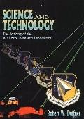 Science and Technology The Making of the Air Force Research Laboratory