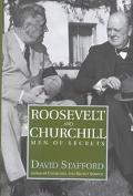 Roosevelt and Churchill Men of Secrets