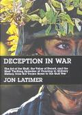 Deception in War The Art of the Bluff, the Value of Deceit, and the Most Thrilling Episodes ...