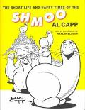 Short Life and Happy Times of the Shmoo
